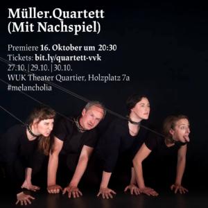 """Read more about the article """"Müller.Quartett"""" – erste Premiere des Kapitels am 16.10.!"""